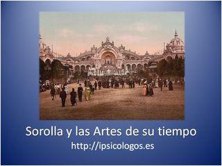 Joaquin Sorolla y las artes de su tiempo