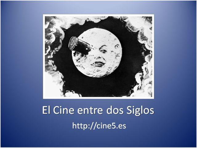 El Cine entre dos siglos