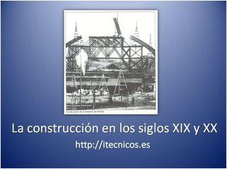 Construcción en el siglo XIX